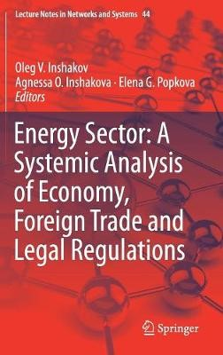 Energy Sector: A Systemic Analysis of Economy, Foreign Trade and Legal Regulations - pr_218610