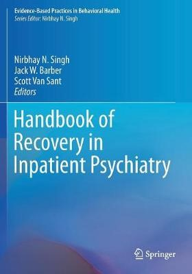 Handbook of Recovery in Inpatient Psychiatry -