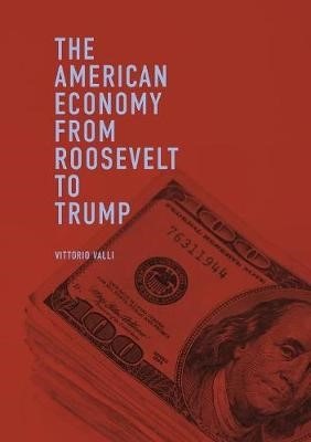 The American Economy from Roosevelt to Trump - pr_242864