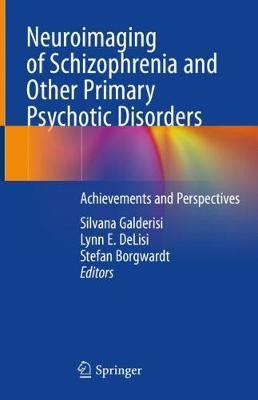 Neuroimaging of Schizophrenia and Other Primary Psychotic Disorders - pr_35606
