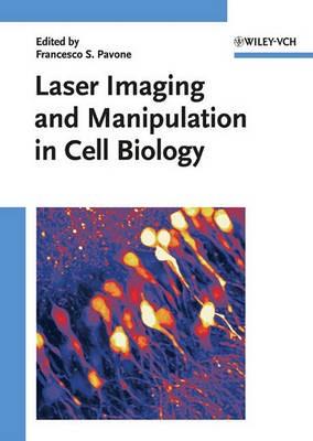 Laser Imaging and Manipulation in Cell Biology - pr_343663