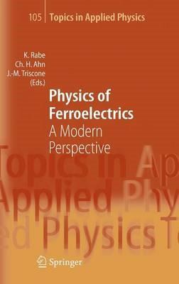 Physics of Ferroelectrics - pr_209438