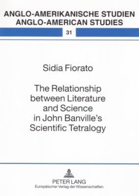 The Relationship Between Literature and Science in John Banville's Scientific Tetralogy - pr_210480
