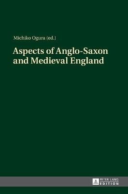 Aspects of Anglo-Saxon and Medieval England - pr_20719