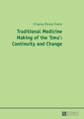 Traditional Medicine Making of the 'Emu': Continuity and Change - pr_210154
