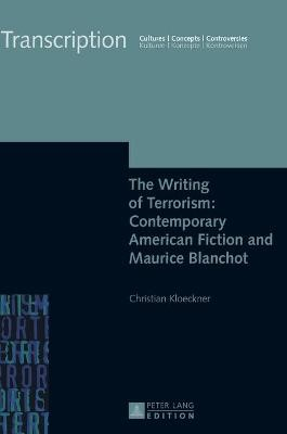 The Writing of Terrorism: Contemporary American Fiction and Maurice Blanchot - pr_20709