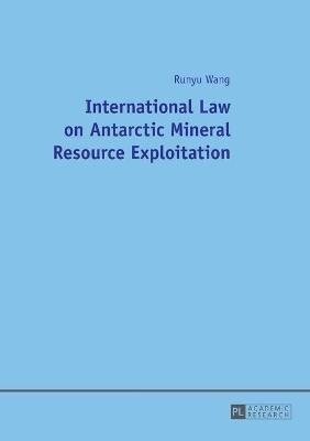 International Law on Antarctic Mineral Resource Exploitation - pr_210492