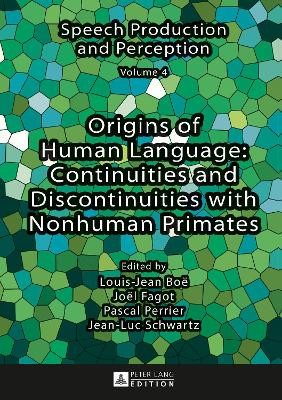 Origins of Human Language: Continuities and Discontinuities with Nonhuman Primates - pr_210496