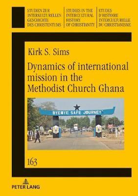 Dynamics of international mission in the Methodist Church Ghana - pr_230667