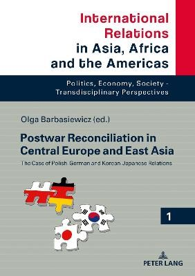 Postwar Reconciliation in Central Europe and East Asia - pr_144679