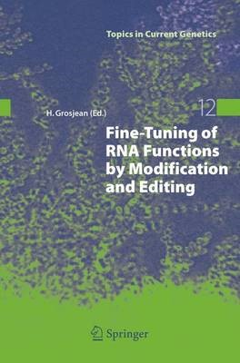Fine-Tuning of RNA Functions by Modification and Editing - pr_431384