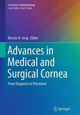 Advances in Medical and Surgical Cornea -