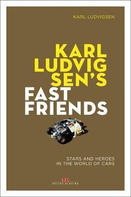 Karl Ludvigsen's Fast Friends: - pr_342258