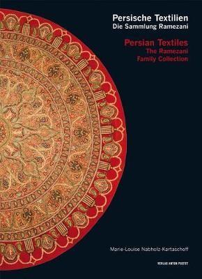 Persian Textiles. the Ramezani Family Collection -