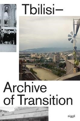 Tbilisi: Archive of Transition - pr_59588