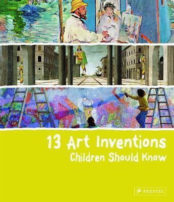 13 Art Inventions Children Should Know -