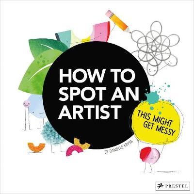 How to Spot an Artist: This Might Get Messy - pr_1784395