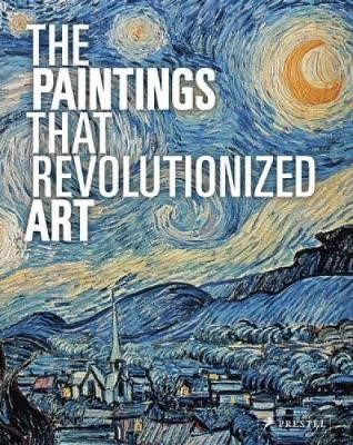 The Paintings That Revolutionized Art -