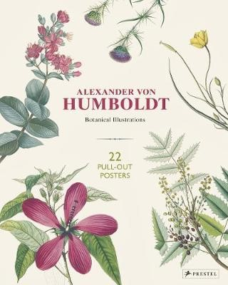 Alexander Von Humboldt: 22 Pull-Out Posters -