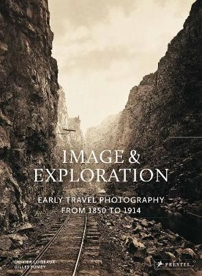 Image and Exploration: Early Travel Photography from 1850 to 1914 - pr_187502