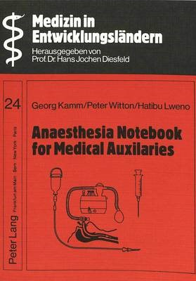 Anaesthesia Notebook for Medical Auxiliaries -