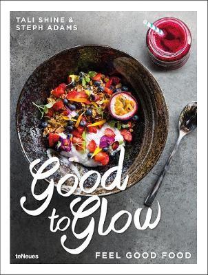 Good to Glow: Feel-Good Food - pr_71403