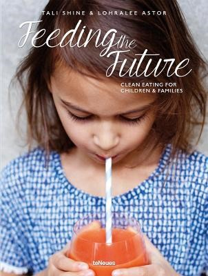 Feeding the Future: Clean Eating for Children and Families -