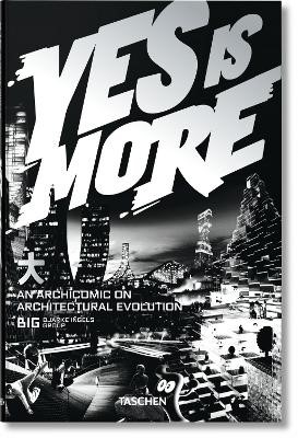 BIG. Yes is More. An Archicomic on Architectural Evolution -