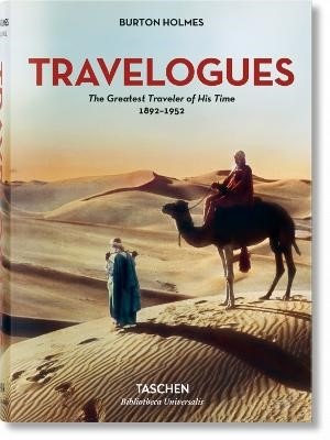 Burton Holmes. Travelogues. The Greatest Traveler of His Time 1892-1952 -