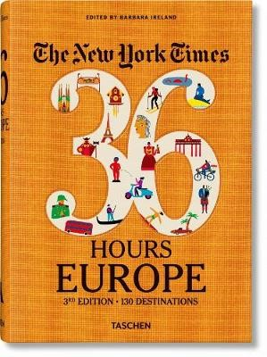 NYT. 36 Hours. Europe, 3rd Edition - pr_168775