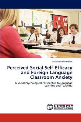 Perceived Social Self-Efficacy and Foreign Language Classroom Anxiety -
