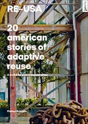 RE-USA: 20 American Stories of Adaptive Reuse - pr_284446