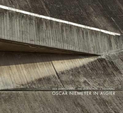 The Unknown Oscar Niemeyer -