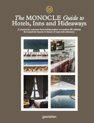 The Monocle Guide To Hotels, Inns and Hideaways - pr_86518