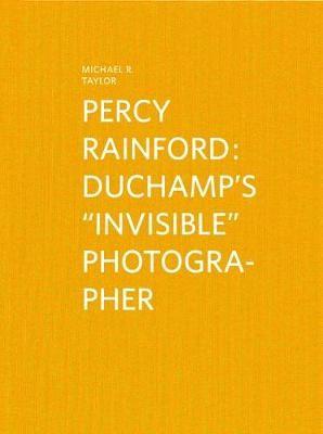 "Percy Rainford: Duchamp's ""invisible"" Photographer - pr_284424"