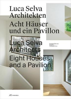Luca Selva Architects - Eight Houses and a Pavilion - pr_284555