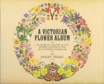 A Victorian Flower Album -