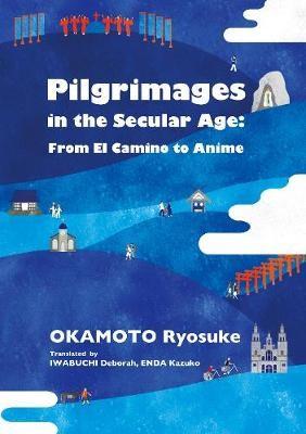 Pilgrimages in the Secular Age - pr_419113