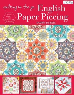 Quilting on the Go: English Paper Piecing -