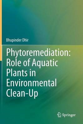Phytoremediation: Role of Aquatic Plants in Environmental Clean-Up - pr_1751063