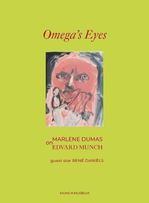 Omega's Eyes: Marlene Dumas on Edvard Munch - pr_60048