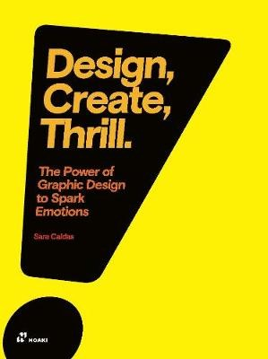 Design, Create, Thrill: The Power of Graphic Design to Spark Emotions - pr_399485