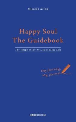 Happy Soul - The Guidebook -