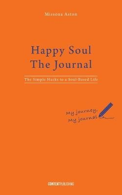 Happy Soul - The Journal -