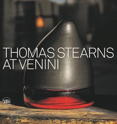 Thomas Stearns at Venini: 1960-1962 -