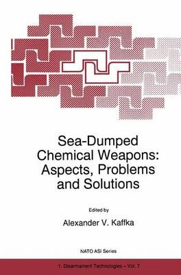 Sea-Dumped Chemical Weapons: Aspects, Problems and Solutions - pr_37779