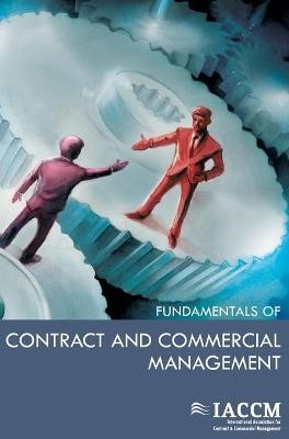 The IACCM Fundamentals of Contract and Commercial Management - pr_20665
