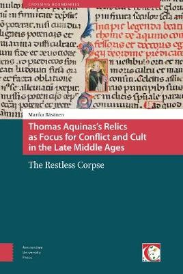 Thomas Aquinas's Relics as Focus for Conflict and Cult in the Late Middle Ages - pr_209963