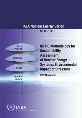 INPRO Methodology for Sustainability Assessment of Nuclear Energy Systems: Environmental Impact of Stressors -