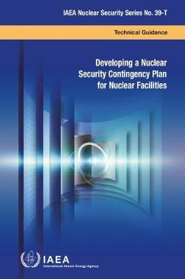 Developing a Nuclear Security Contingency Plan for Nuclear Facilities - pr_1750625